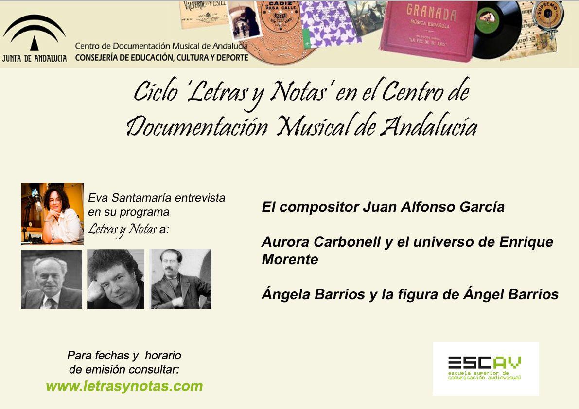 LETRAS Y NOTAS EN EL CENTRO DE DOCUMENTACIÓN MUSICAL DE ANDALUCÍA
